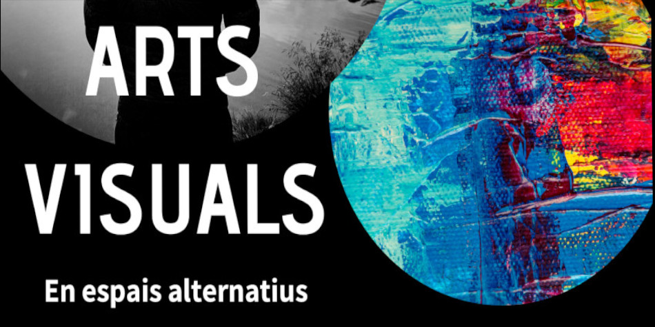 Arts visuals en espais alternatius