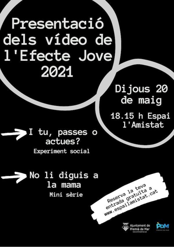 Presentació dels vídeos de l'Efecte Jove